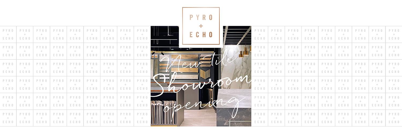 Pyro + Echo Showroom Opening Event