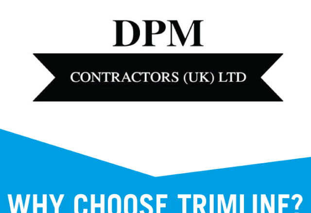 Why Choose Trimline : With DPM